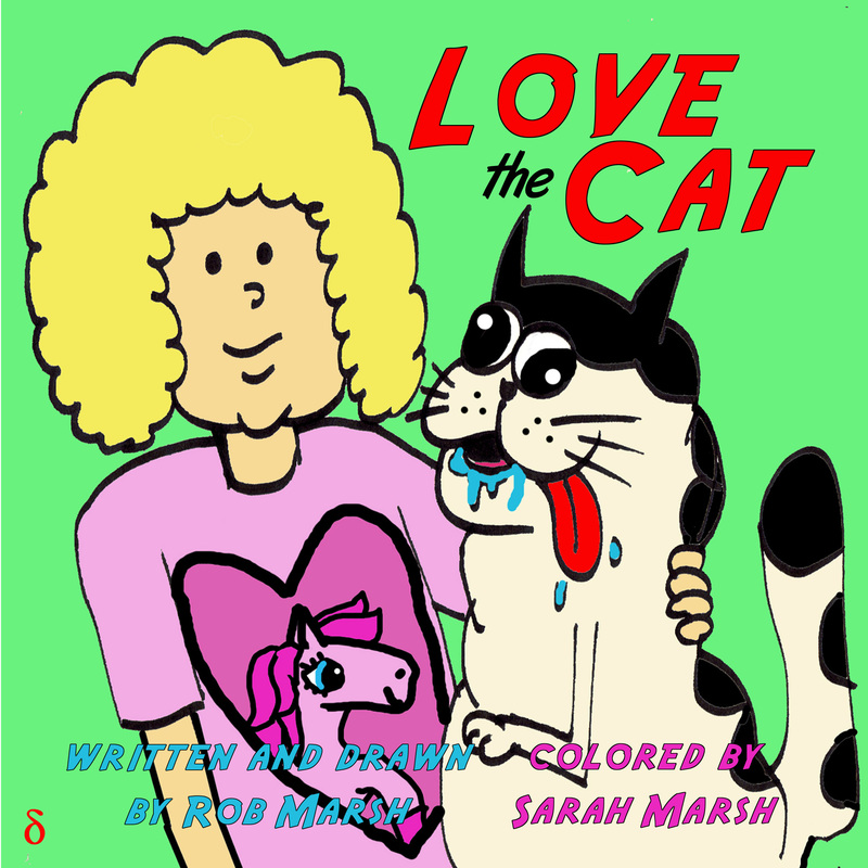 love the cat - a book about a terribly misbehaved cat and the things that happen when he goes and gets into trouble