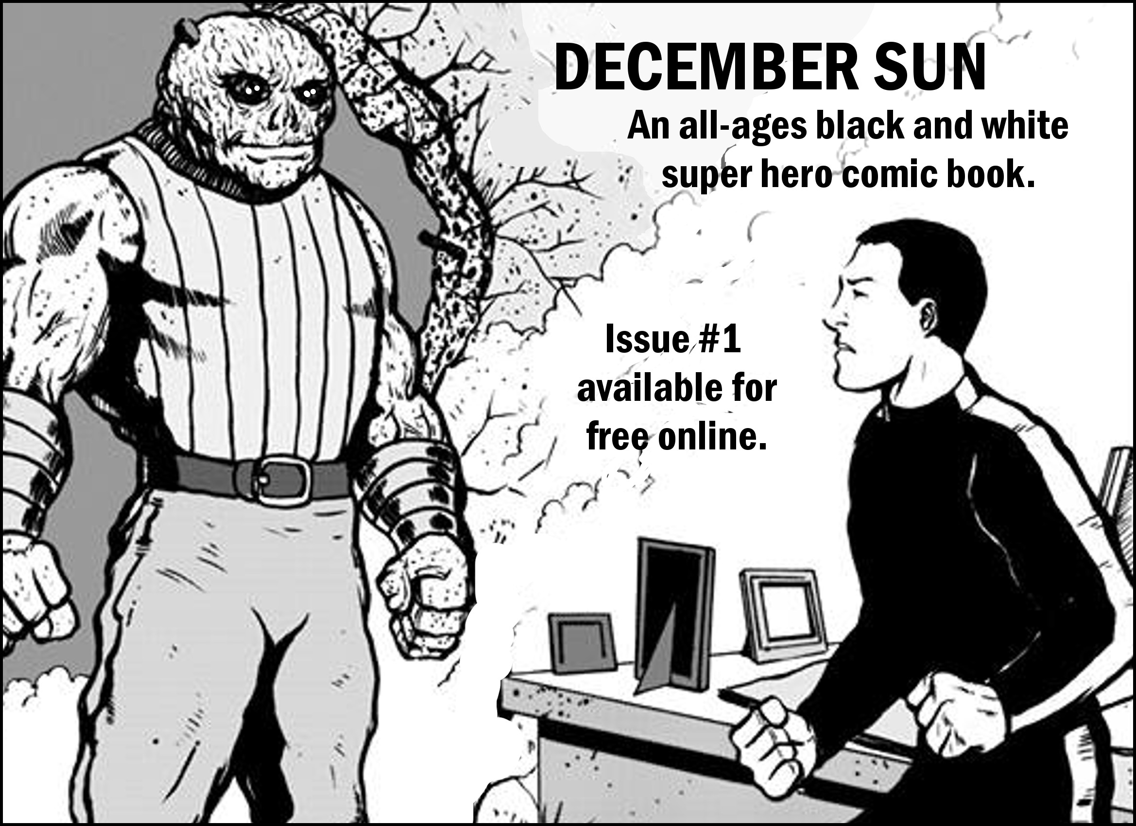 december Sun was a comic book that I created over 20 years aog. It was a completed comic book that I pencilled, inked and wrote, with the intention of submitting it to places like Marvel, DC, Image, etc, which I did. I never got a gig, but I did have fun making the comic